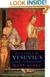The Fires of Vesuvius: Pompeii Lost a...