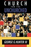 img - for Church for the Unchurched book / textbook / text book