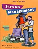 img - for Stress Management: Facilitator's Guide (Hazelden Youth Life Skills Program) book / textbook / text book