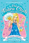 Princess Sophia and the Prince's Party (Tiara Club)