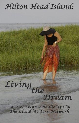 Hilton Head Island: Living the Dream PDF