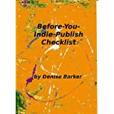 Before-You-Indie-Publish Checklist ~ Denise Barker