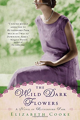 Image of The Wild Dark Flowers: A Novel of Rutherford Park