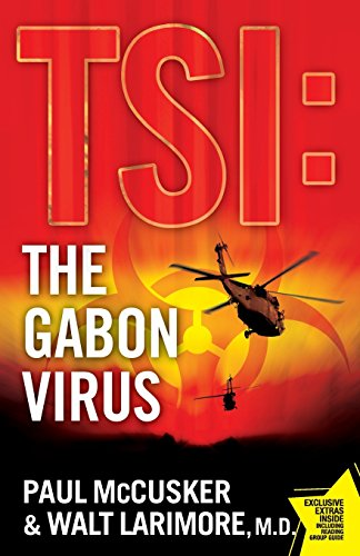 The Gabon Virus (TSI: Time Scene Investigators, #1)
