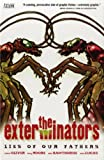 The Exterminators: Lies of Our Fathers v. 3 (Exterminators): Lies of Our Fathers v. 3 (1845766237) by Oliver, Simon