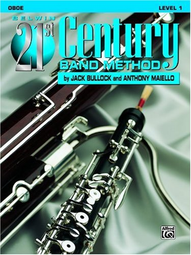 Belwin 21st Century Band Method, Oboe Level 1 (Belwin 21st Century Band Method)