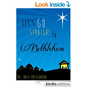 Let's Go Straight to Bethlehem - Daily Advent Devotional