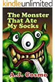 The Monster That Ate My Socks (A Perfect Bedtime Story)
