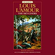 The Sky-liners: The Sacketts   Louis L'Amour