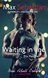 Waiting in Line - An erotic romance