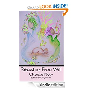Ritual or Free Will (Mystic Knowing)