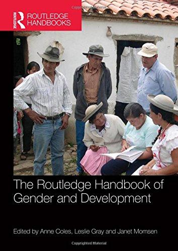 The Routledge Handbook of Gender and Development (Routledge International Handbooks) From Routledge