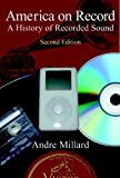 img - for America on Record: A History of Recorded Sound by Millard, Andre (2005) Paperback book / textbook / text book