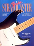 Hal Leonard The Fender Stratocaster (0793547350) by A.R. Duchossoir
