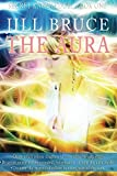The Aura: How to see the aura, interpret aura colors and understand aura healing. (Secret Knowledge Book 1)