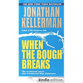 When the Bough Breaks (An Alex Delaware Novel)