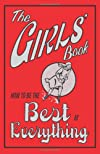 How To Be The Best At Everything (The Girls' Book)
