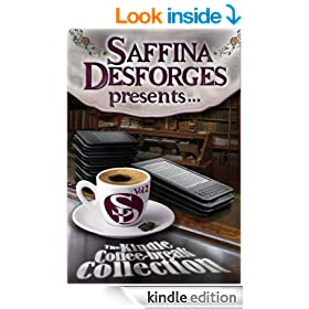 Saffina Desforges Presents... (The Kindle Coffee-Break Collection Vol.2)