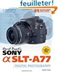 David Busch's Sony Alpha SLT-A77 Guid...