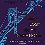 The Lost Boys Symphony: A Novel | [Mark Ferguson]