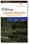 Hiking Lassen Volcanic National Park (Regional Hiking Series)