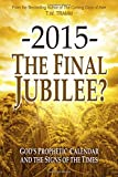 img - for -2015- The Final Jubilee? book / textbook / text book