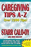 img - for Caregiving Tips A-Z (Alzheimers) by Starr Calo-oy (2008-01-20) book / textbook / text book