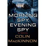 Morning Spy, Evening Spy [Paperback]