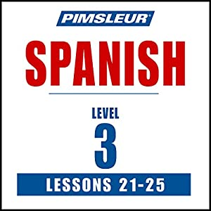 Spanish Level 3 Lessons 21-25 Audiobook