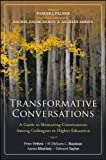 Transformative Conversations: A Guide to Mentoring Communities Among Colleagues in Higher Education by Felten, Peter, Bauman, H-Dirksen L., Kheriaty, Aaron, Taylor (2013) Paperback