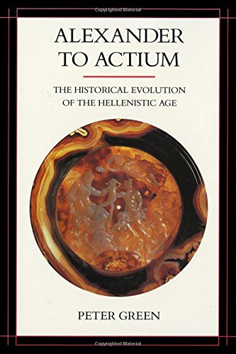 Alexander to Actium: The Historical Evolution of the Helleni