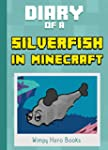 Diary of a Silverfish in Minecraft: E...