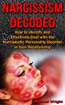Narcissism Decoded: How to Identify a...