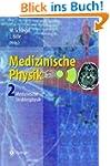 Medizinische Physik 2: Medizinische S...