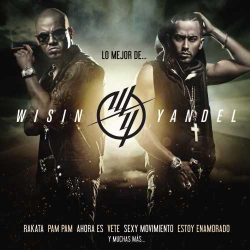 Wisin & Yandel - Lo Mejor De... - Zortam Music