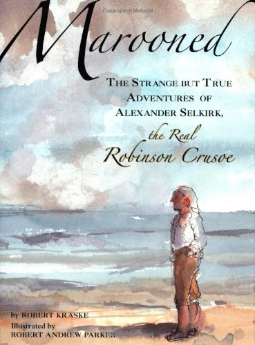 a description of alexander selkirks adventure Not everyone agrees that alexander selkirk was the inspiration or the model  i  have included the description of robin's experience and rescue  and relate  an adventure in his life so uncommon, that it's doubtful whether.