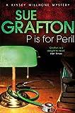 Sue Grafton P is for Peril