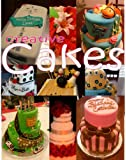 Creative Cakes: picture and idea book for cake decorators