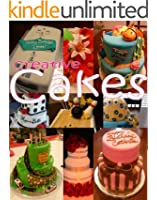 Creative Cakes: picture and idea book for cake decorators (English Edition)