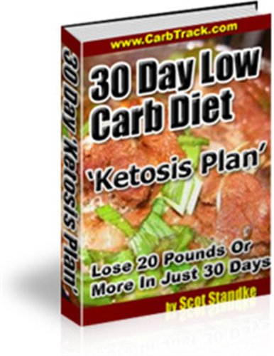 30 Day Low Carb Diet Ketosis Plan,Lose 20 Pounds Or More In Just 30 Days