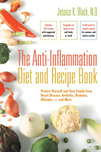 The Anti-Inflammation Diet And Recipe Book: Protect Yourself And Your Family From Heart Disease, Arthritis, Diabetes, Allergies — And More front-237020