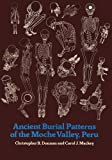 img - for Ancient Burial Patterns of the Moche Valley, Peru book / textbook / text book