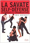 La savate self-d�fense : Techniques e...