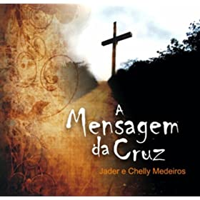 artists from the album a mensagem da cruz april 4 2011 format mp3