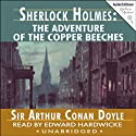 Sherlock Holmes: The Adventure of the Copper Beeches Audiobook by Arthur Conan Doyle Narrated by Edward Hardwicke