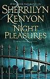 Night Pleasures (Dark-Hunter Novels) (0312593554) by Kenyon, Sherrilyn