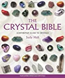 The Crystal Bible (1582972400) by Hall, Judy