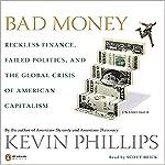 Bad Money | Kevin Phillips