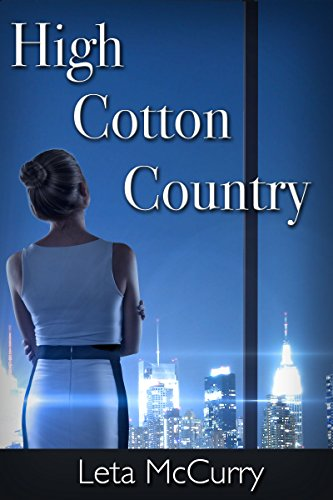 High Cotton Country by Leta Mccurry ebook deal