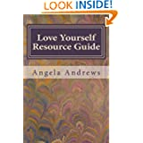Love Yourself Resource Guide